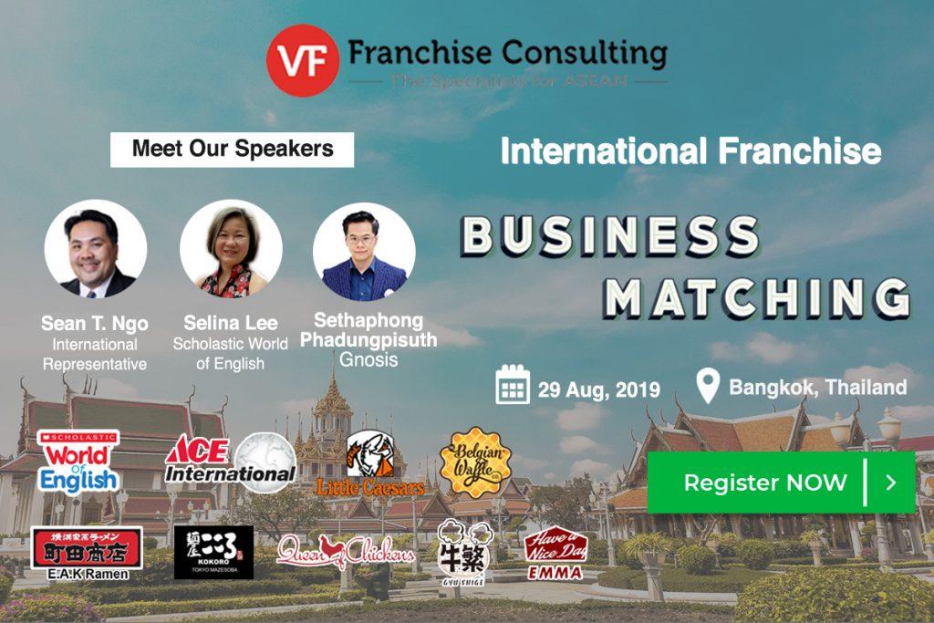 VF International Franchise Business Matching – Bangkok, Thailand – 29 August, 2019