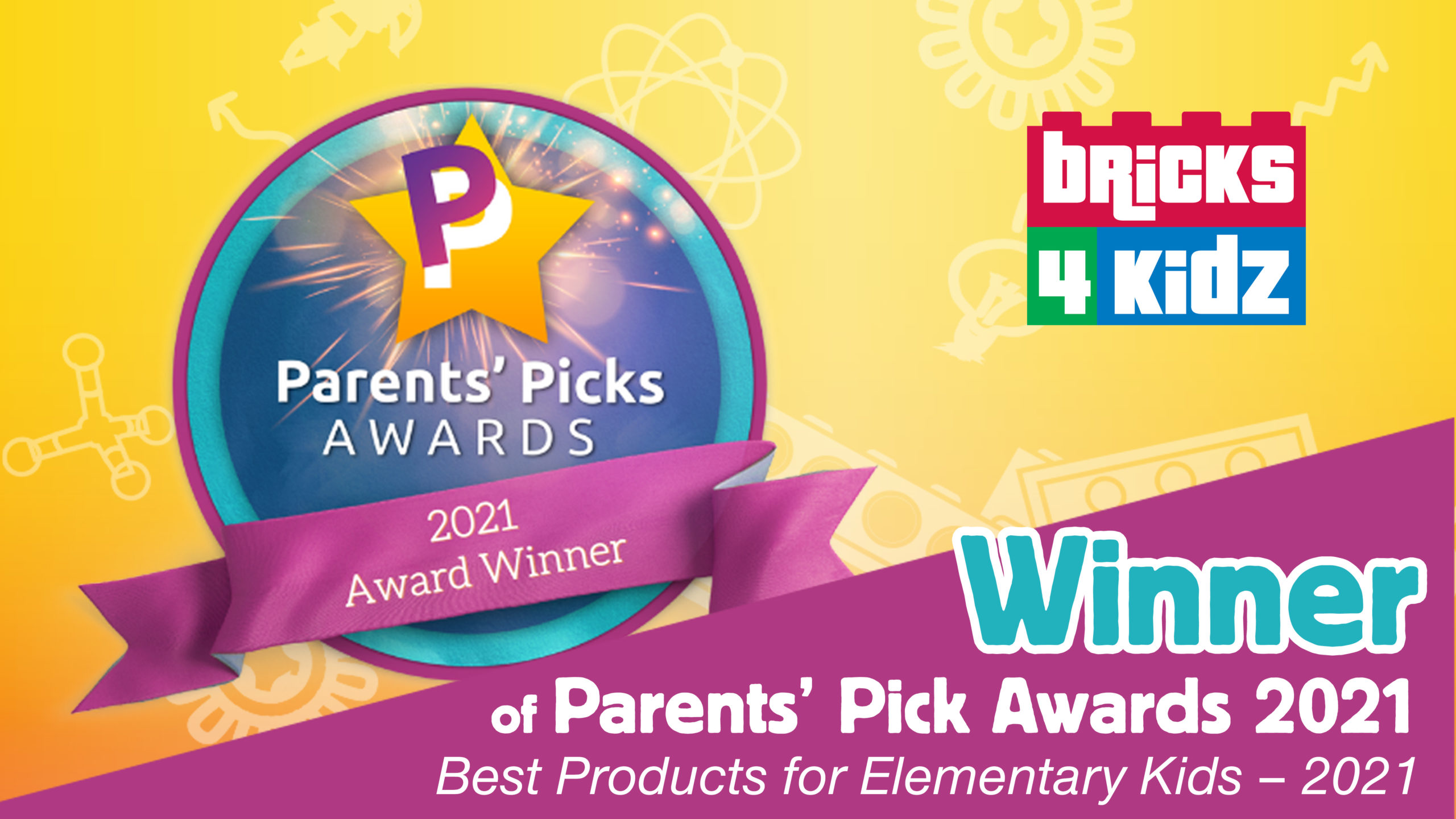 Bricks 4 Kidz Awarded The Best Products for Elementary Kids – 2021 by Parents' Picks Awards!